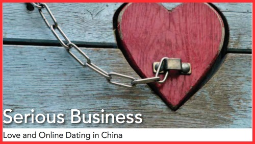 Love and Online Dating in China: Serious Business
